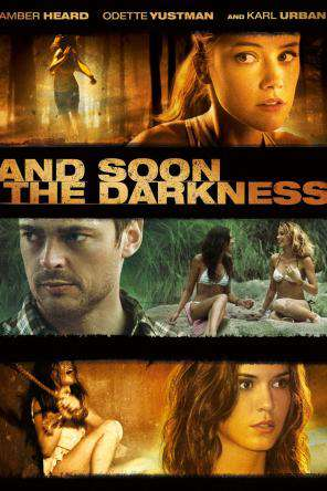 And Soon The Darkness, On Demand Movie, Horror DigitalMovies, Thriller & Suspense DigitalMovies, Thriller