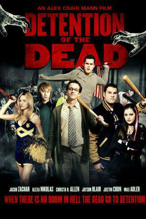 Detention Of The Dead, On Demand Movie, Comedy DigitalMovies, Horror DigitalMovies, Thriller & Suspense DigitalMovies, Thriller