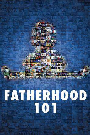 Fatherhood 101, On Demand Movie, Special Interest