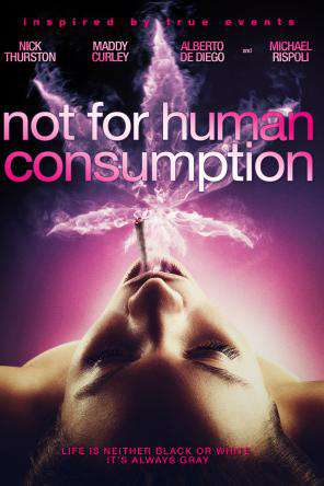 Not For Human Consumption, On Demand Movie, Drama