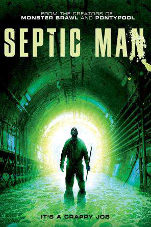 Septic Man, On Demand Movie, Horror