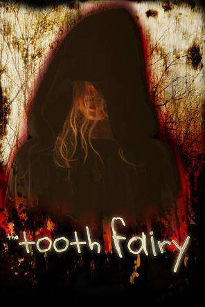 The Tooth Fairy, On Demand Movie, Horror