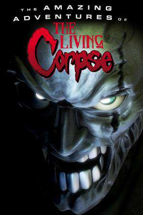 The Amazing Adventures Of Living Corpse, On Demand Movie, Animated DigitalMovies, Horror DigitalMovies, Sci-Fi & Fantasy DigitalMovies, Fantasy