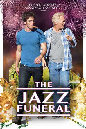 The Jazz Funeral, On Demand Movie, Drama