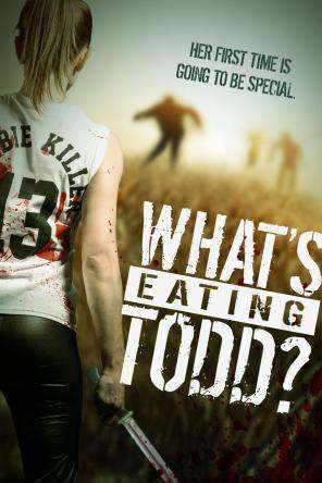 What's Eating Todd, On Demand Movie, Horror DigitalMovies, Thriller & Suspense DigitalMovies, Thriller