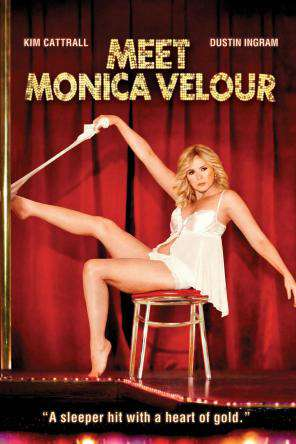 Meet Monica Velour, On Demand Movie, Comedy DigitalMovies, Drama