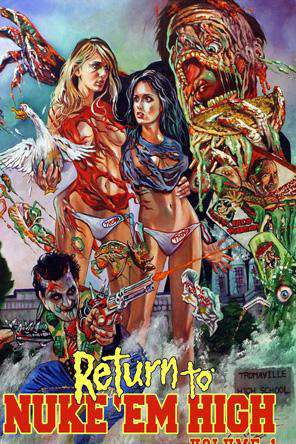 Return To Nuke 'Em High - Volume 1, On Demand Movie, Horror DigitalMovies, Sci-Fi & Fantasy DigitalMovies, Fantasy