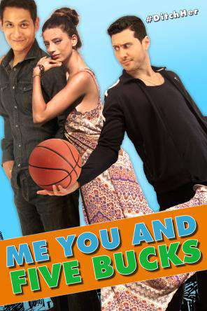 Me, You and Five Bucks, On Demand Movie, Drama DigitalMovies, Romance