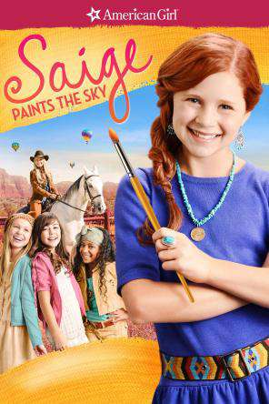 American Girl: Saige Paints The Sky, On Demand Movie, Adventure DigitalMovies, Family DigitalMovies, Kids