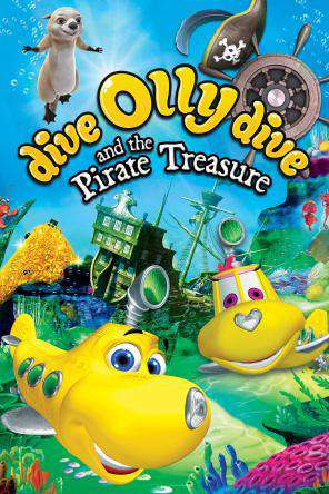 Dive Olly Dive And The Pirate Treasure, On Demand Movie, Adventure DigitalMovies, Animated DigitalMovies, Family