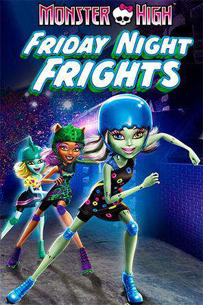 Monster High: Friday Night Frights, On Demand Movie, Animated DigitalMovies, Family