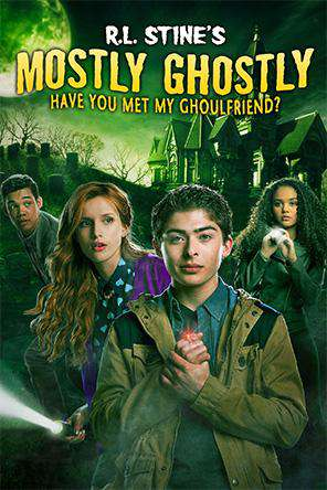R.L. Stine's Mostly Ghostly: Have You Met My Ghoulfriend?, On Demand Movie, Adventure DigitalMovies, Family