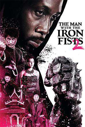The Man with the Iron Fists 2, On Demand Movie, Action