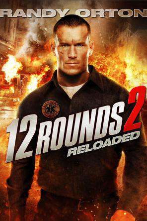 12 Rounds 2: Reloaded, On Demand Movie, Action DigitalMovies, Drama