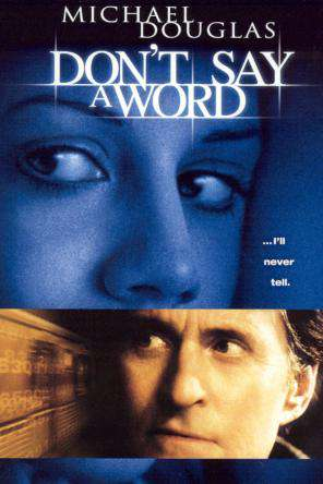 Don't Say a Word, On Demand Movie, Drama DigitalMovies, Thriller & Suspense DigitalMovies, Thriller