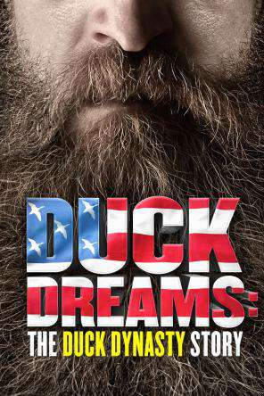Duck Dreams: The Duck Dynasty Story, On Demand Movie, Drama DigitalMovies, Family DigitalMovies, Special Interest