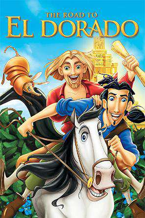 Road to El Dorado, On Demand Movie, Comedy DigitalMovies, Family DigitalMovies, Kids