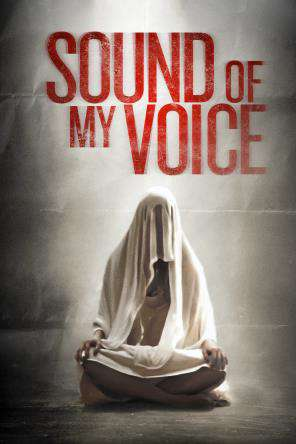 Sound of My Voice, On Demand Movie, Drama DigitalMovies, Thriller & Suspense DigitalMovies, Thriller