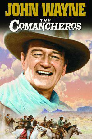 The Comancheros, On Demand Movie, Action DigitalMovies, Adventure DigitalMovies, Romance