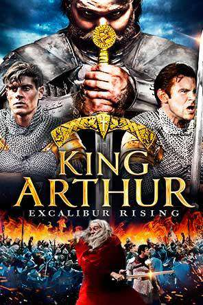 King Arthur: Excalibur Rising, Movie on DVD, Action Movies, Adventure