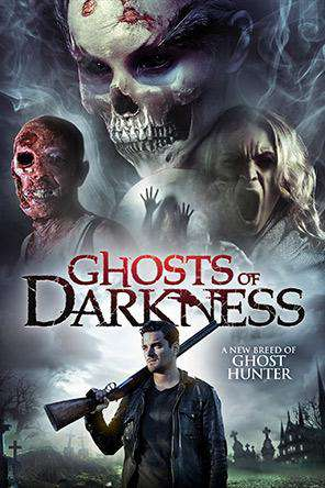 Ghosts of Darkness, Movie on DVD, Horror