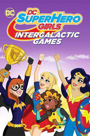 DC Super Hero Girls: Intergalactic Games, Movie on DVD, Family Movies, Kids