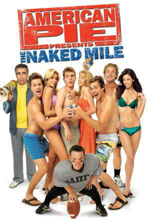 American Pie Presents: The Naked Mile, On Demand Movie, Comedy DigitalMovies, Seasonal