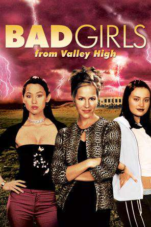 Bad Girls From Valley High, On Demand Movie, Comedy DigitalMovies, Drama DigitalMovies, Thriller & Suspense DigitalMovies, Thriller