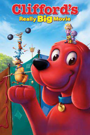Clifford's Really Big Movie, On Demand Movie, Animated DigitalMovies, Kids