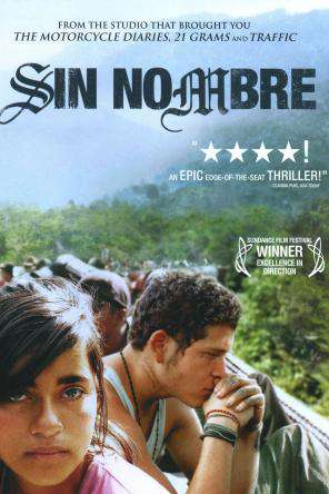 Sin Nombre, On Demand Movie, Drama DigitalMovies, Thriller & Suspense DigitalMovies, Thriller