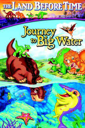 Land Before Time IX: Journey To The Big Water, On Demand Movie, Adventure DigitalMovies, Animated DigitalMovies, Family DigitalMovies, Sci-Fi & Fantasy DigitalMovies, Fantasy