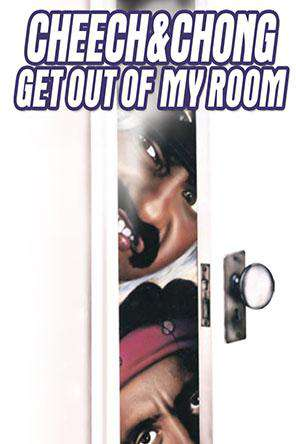 Cheech & Chong Get Out Of My Room, On Demand Movie, Comedy
