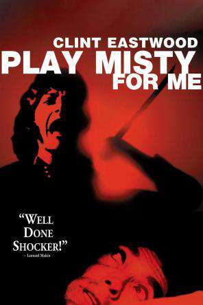 Play Misty For Me, On Demand Movie, Romance DigitalMovies, Thriller & Suspense DigitalMovies, Suspense