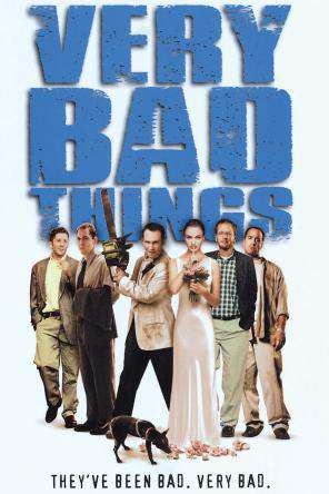 Very Bad Things, On Demand Movie, Comedy DigitalMovies, Thriller & Suspense DigitalMovies, Thriller