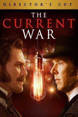 The Current War: Director's Cut, Movie on DVD, Drama
