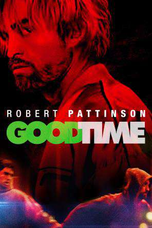 Good Time, Movie on DVD, Drama Movies, Thriller & Suspense