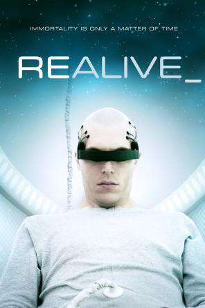 Realive, On Demand Movie, Drama DigitalMovies, Sci-Fi & Fantasy DigitalMovies, Sci-Fi