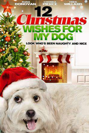 12 Christmas Wishes For My Dog, On Demand Movie, Family