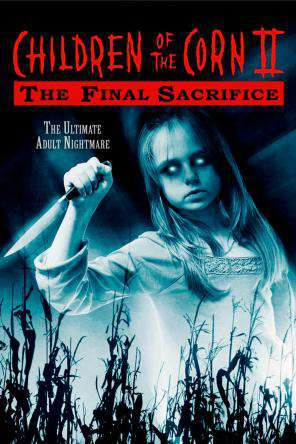 Children Of The Corn II: The Final Sacrifice, On Demand Movie, Horror