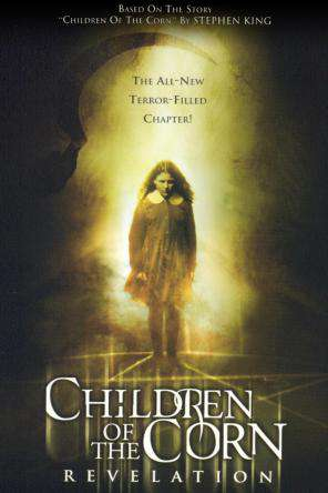 Children Of The Corn: Revelation, On Demand Movie, Horror DigitalMovies, Thriller & Suspense DigitalMovies, Thriller