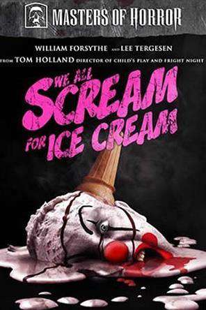 Masters Of Horror: We All Scream For Ice Cream, On Demand Movie, Horror