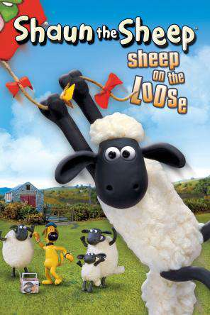 Shaun The Sheep: Sheep On The Loose, On Demand Movie, Animated DigitalMovies, Family DigitalMovies, Kids