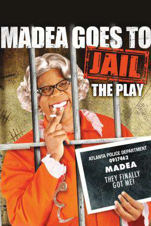 Tyler Perry's Madea Goes To Jail - The Play, On Demand Movie, Comedy DigitalMovies, Drama
