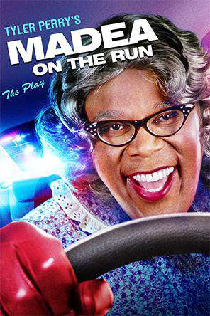 Tyler Perry's Madea On The Run - The Play, On Demand Movie, Comedy DigitalMovies, Drama