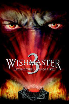 Wishmaster 3: Beyond The Gates Of Hell, On Demand Movie, Horror DigitalMovies, Thriller & Suspense DigitalMovies, Thriller
