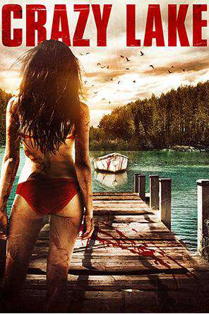 Crazy Lake, On Demand Movie, Horror