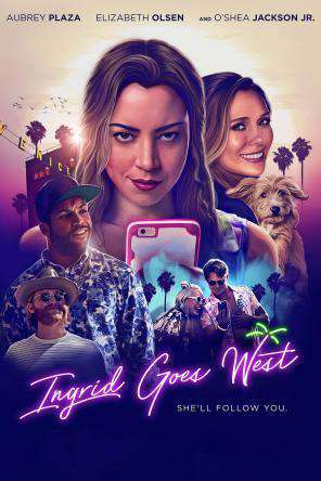Ingrid Goes West, On Demand Movie, Comedy DigitalMovies, Thriller & Suspense DigitalMovies, Thriller