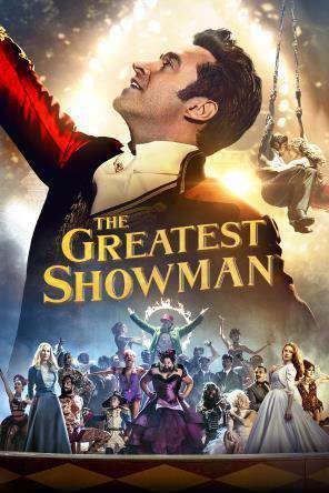 The Greatest Showman, On Demand Movie, Drama