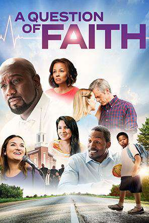 A Question of Faith, On Demand Movie, Drama