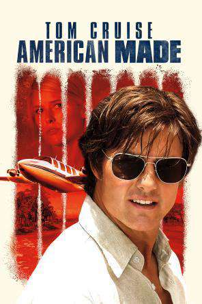 American Made, Movie on DVD, Thriller & Suspense
